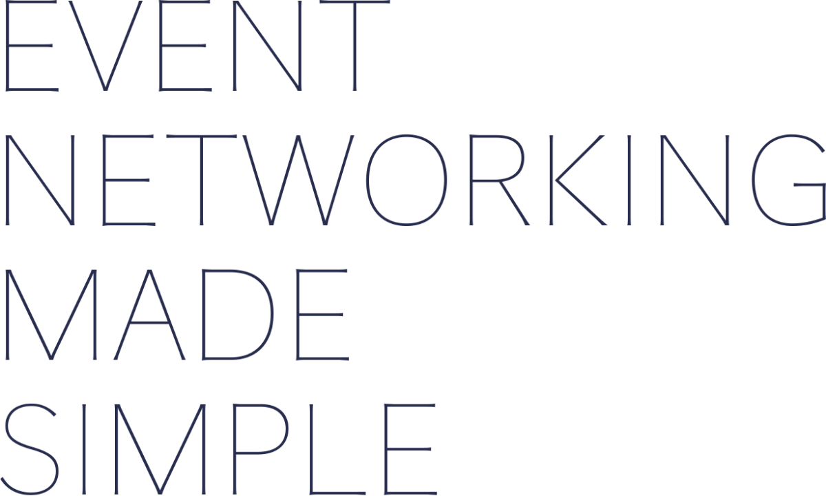 EVENT NETWORKING MADE SIMPLE